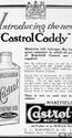 <b>Castrol Caddy</b> <br/> 1920's adverts for Wakefield Castrol oil