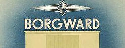 Borgward History   Automotive manufacturers Bremen, Germany from 1929 until 1961