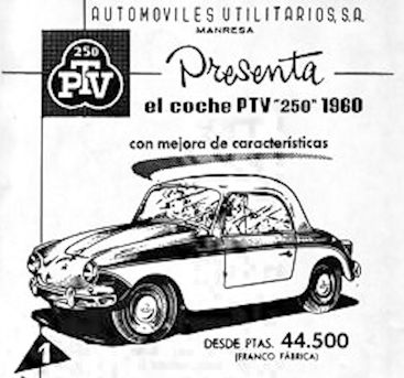 PTV (Automóviles Utilitarios S. A.) Automotive manufacturer of Spain from 1956 to 1963.