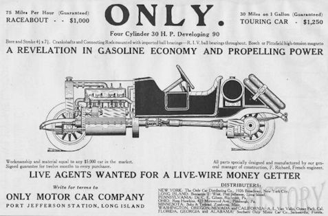 Only Motor Car Company   Automotive manufacturer of Port Jefferson , New York.United States from 1909 to 1913.